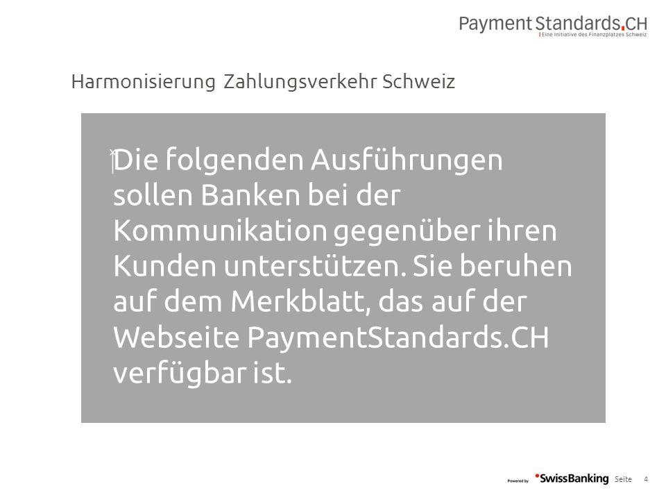 Seite 4  Die folgenden Ausführungen sollen Banken bei der Kommunikation gegenüber ihren Kunden unterstützen. Sie beruhen auf dem Merkblatt, das auf d