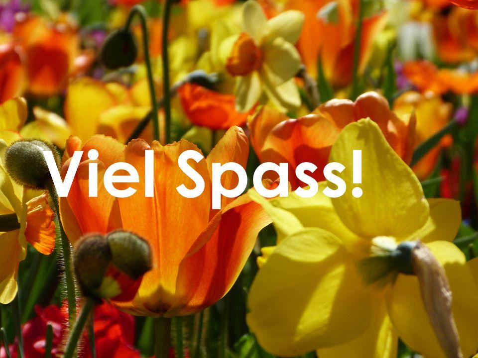 Viel Spass!