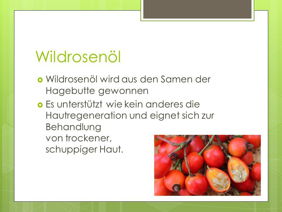 Wildrosenöl  Wildrosenöl wird aus den Samen der Hagebutte gewonnen  Es unterstützt wie kein anderes die Hautregeneration und eignet sich zur Behandl