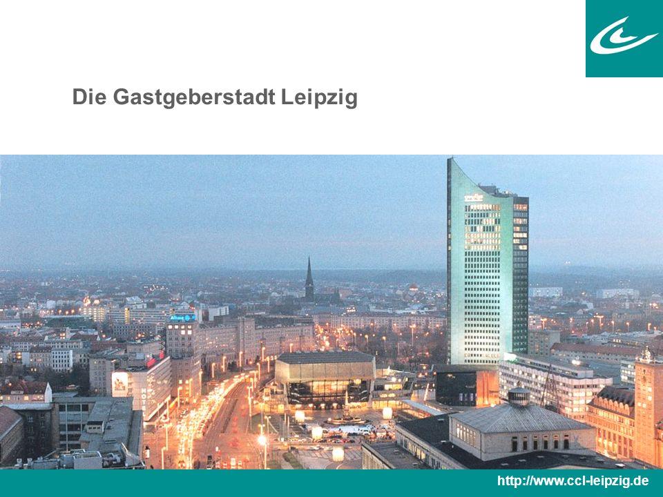 Die Gastgeberstadt Leipzig http://www.ccl-leipzig.de