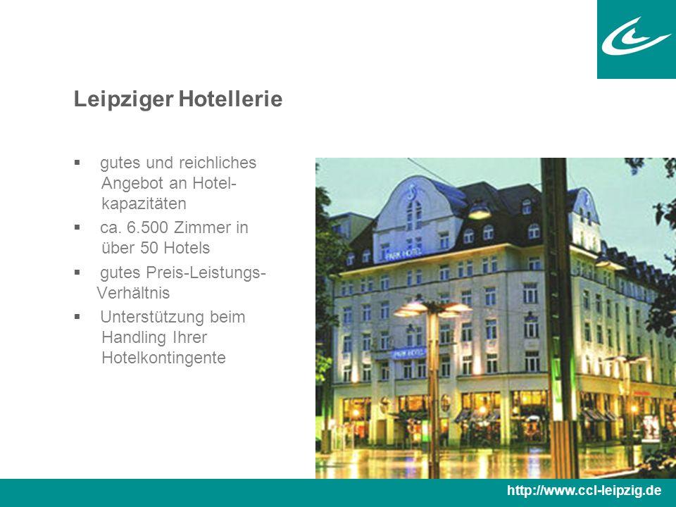 Leipziger Hotellerie  gutes und reichliches Angebot an Hotel- kapazitäten  ca.