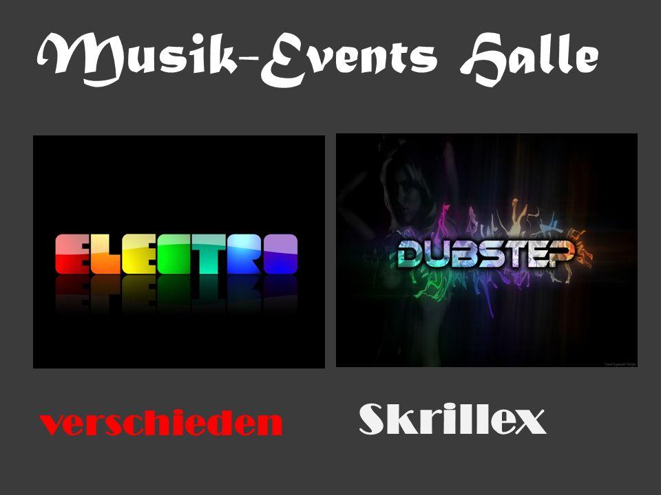 Musik-Events Halle verschieden Skrillex