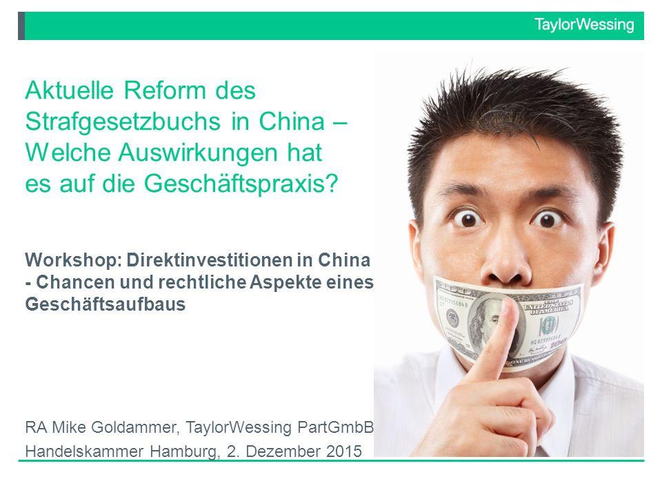 Aktuelle Reform des Strafgesetzbuchs in China – Welche Auswirkungen hat es auf die Geschäftspraxis.