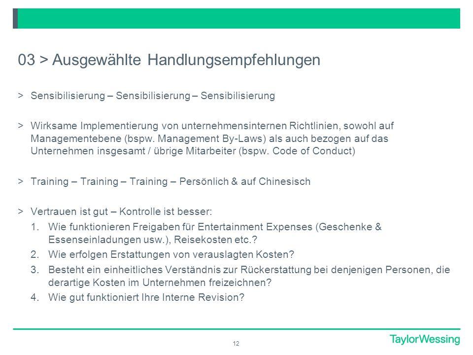 12 >Sensibilisierung – Sensibilisierung – Sensibilisierung >Wirksame Implementierung von unternehmensinternen Richtlinien, sowohl auf Managementebene (bspw.