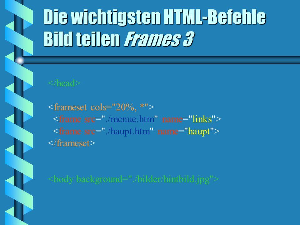 Die wichtigsten HTML-Befehle Bild teilen Frames 3