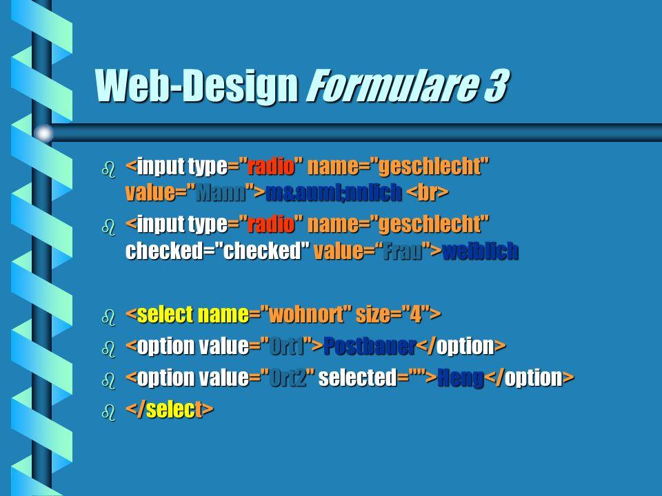 Web-Design Formulare 3 b männlich b männlich b weiblich b b b Postbauer b Postbauer b Heng b Heng b b
