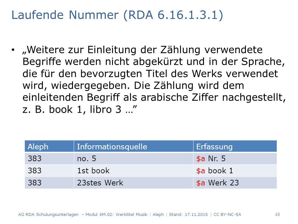 """""""Weitere zur Einleitung der Zählung verwendete Begriffe werden nicht abgekürzt und in der Sprache, die für den bevorzugten Titel des Werks verwendet w"""