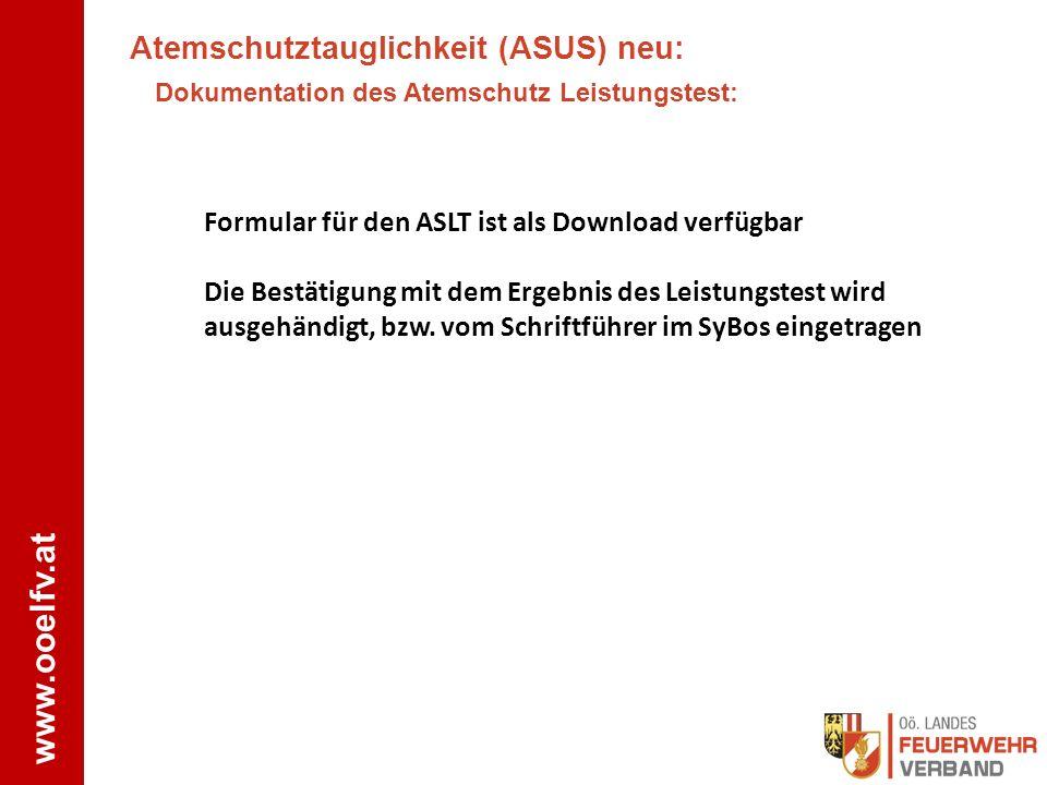 www.ooelfv.at Atemschutztauglichkeit (ASUS) neu: Dokumentation des Atemschutz Leistungstest: Formular für den ASLT ist als Download verfügbar Die Best
