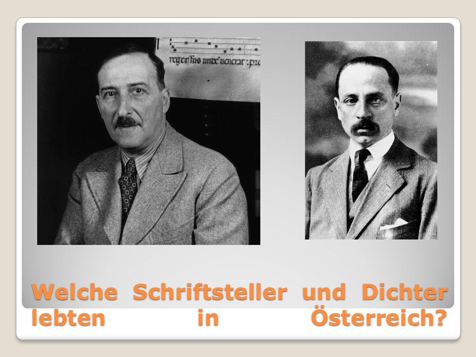 Welche Schriftsteller und Dichter lebten in Österreich?