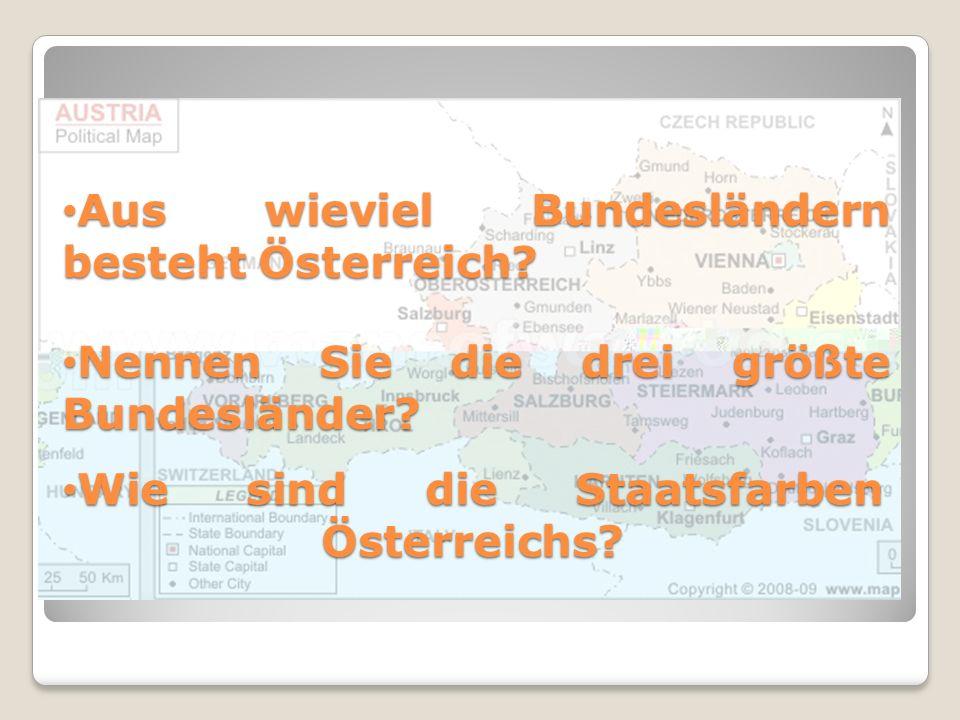 Aus wieviel Bundesländern besteht Österreich.Aus wieviel Bundesländern besteht Österreich.