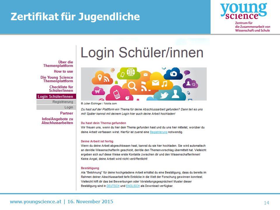 www.youngscience.at | 16. November 2015 Zertifikat für Jugendliche 14