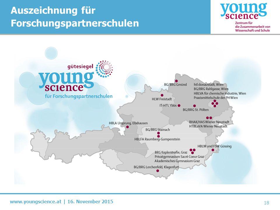 www.youngscience.at | 16. November 2015 Auszeichnung für Forschungspartnerschulen 18