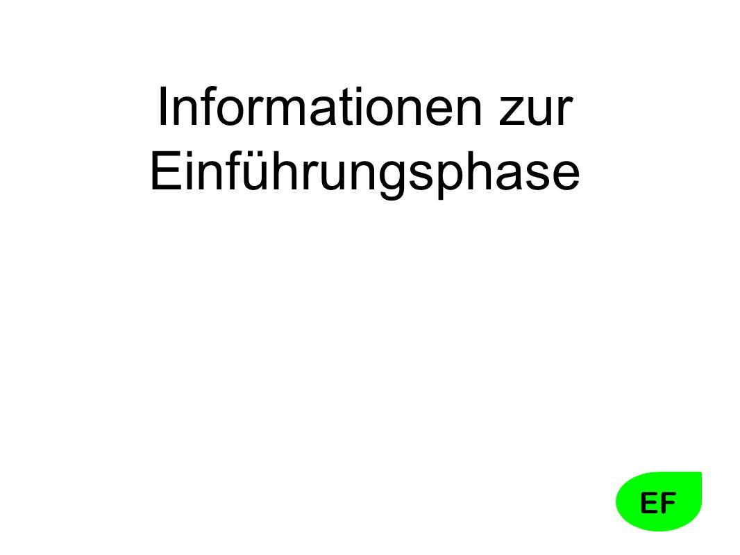 EF Informationen zur Einführungsphase