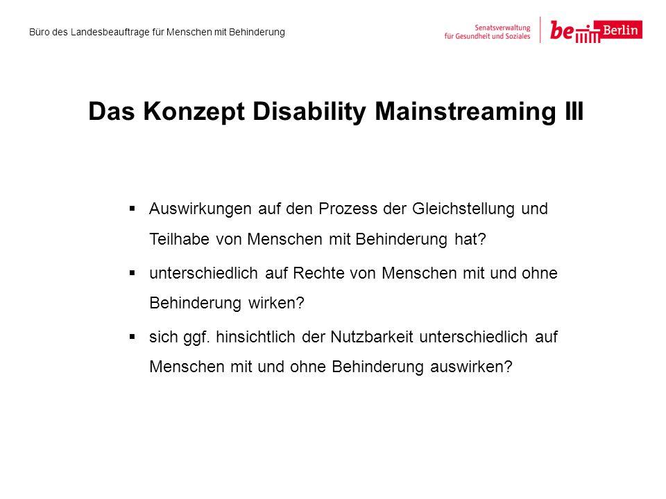  Auswirkungen auf den Prozess der Gleichstellung und Teilhabe von Menschen mit Behinderung hat.