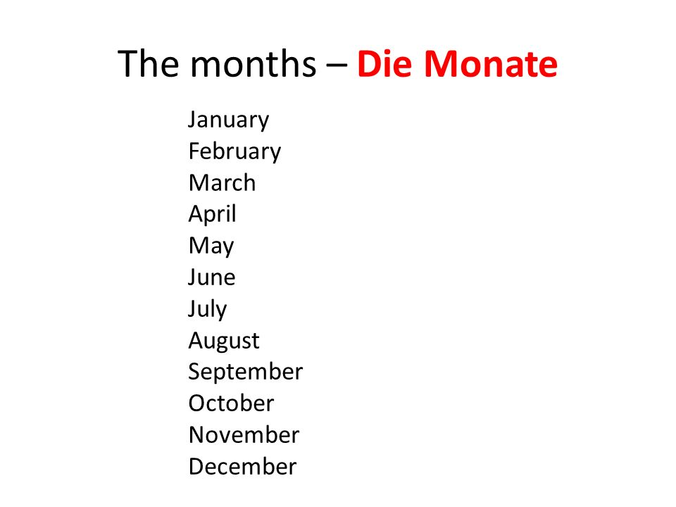 The months – Die Monate January February March April May June July August September October November December