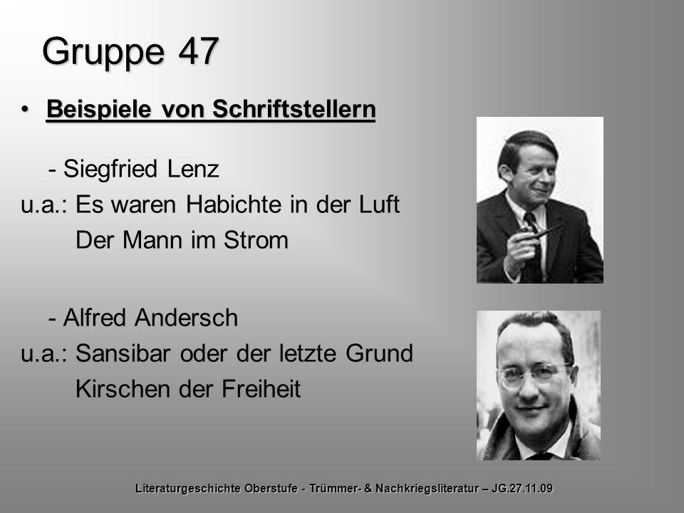 Gruppe 47 Beispiele von SchriftstellernBeispiele von Schriftstellern - Siegfried Lenz u.a.: Es waren Habichte in der Luft Der Mann im Strom - Alfred A