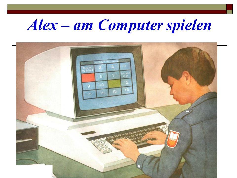 Alex – am Computer spielen