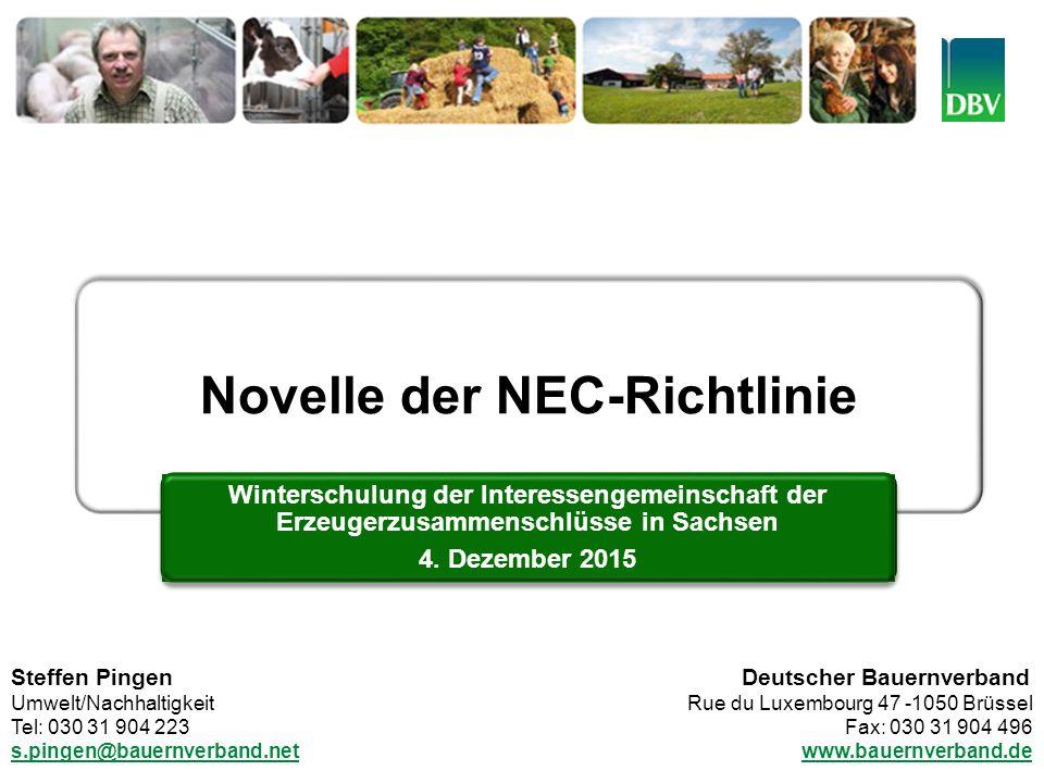 Deutscher Bauernverband 666. Sitzung des erw. Präsidiums des Deutschen Bauernverbandes 10. März 2015 – Berlin Novelle der NEC-Richtlinie Winterschulun