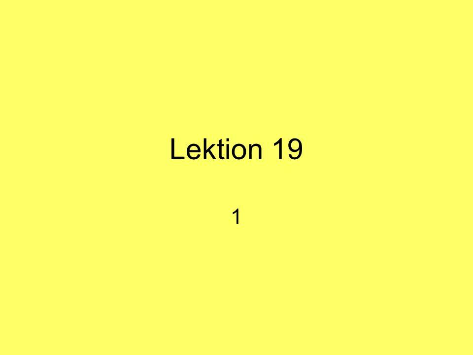 Lektion 19 1