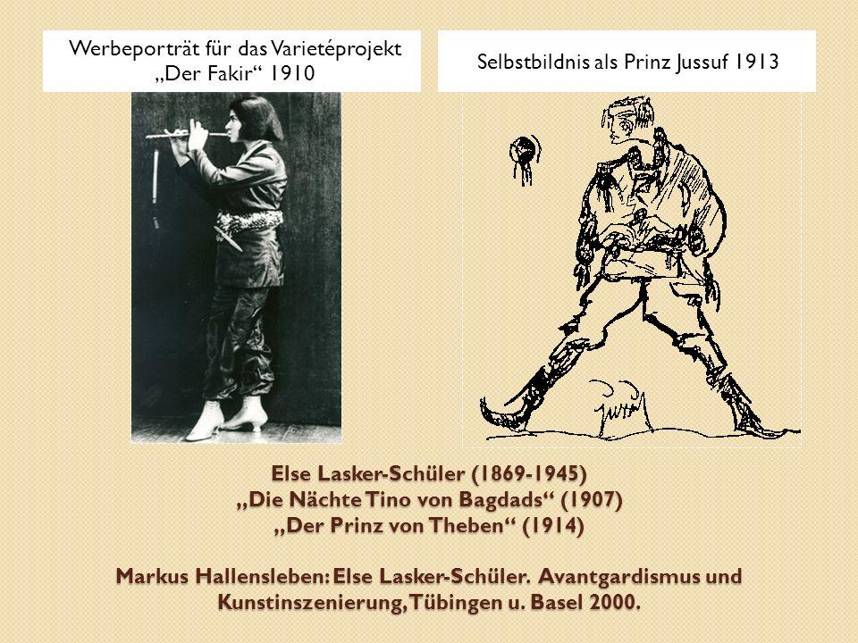 """Else Lasker-Schüler (1869-1945) """"Die Nächte Tino von Bagdads"""" (1907) """"Der Prinz von Theben"""" (1914) Markus Hallensleben: Else Lasker-Schüler. Avantgard"""