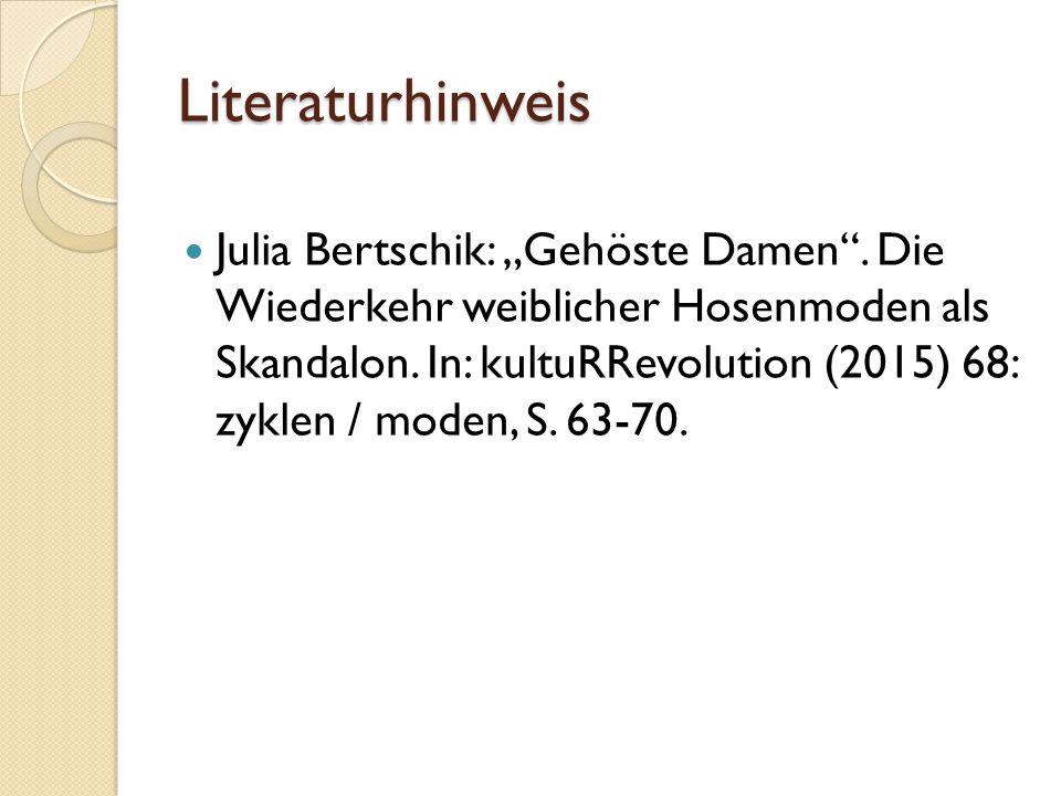 """Literaturhinweis Julia Bertschik: """"Gehöste Damen"""". Die Wiederkehr weiblicher Hosenmoden als Skandalon. In: kultuRRevolution (2015) 68: zyklen / moden,"""