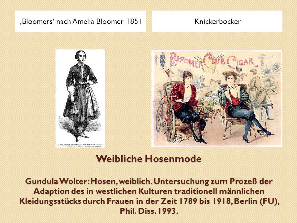 Weibliche Hosenmode Gundula Wolter: Hosen, weiblich. Untersuchung zum Prozeß der Adaption des in westlichen Kulturen traditionell männlichen Kleidungs