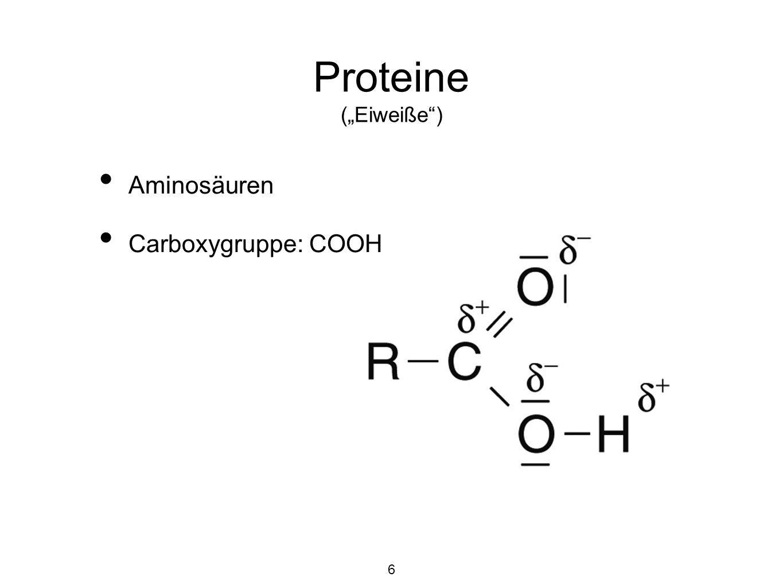 """Proteine (""""Eiweiße ) Aminosäuren Carboxygruppe: COOH 6"""