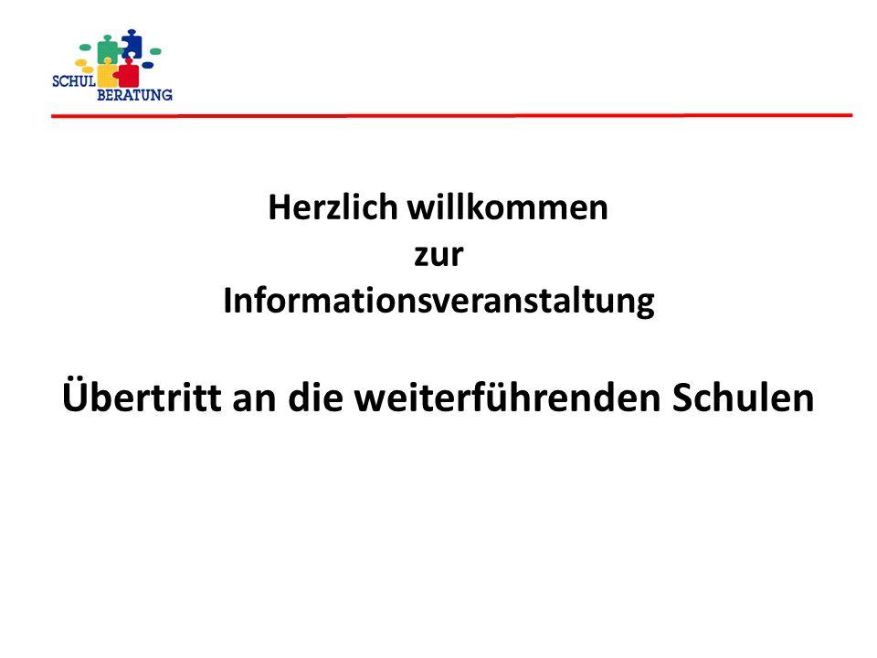 Herzlich willkommen zur Informationsveranstaltung Übertritt an die weiterführenden Schulen