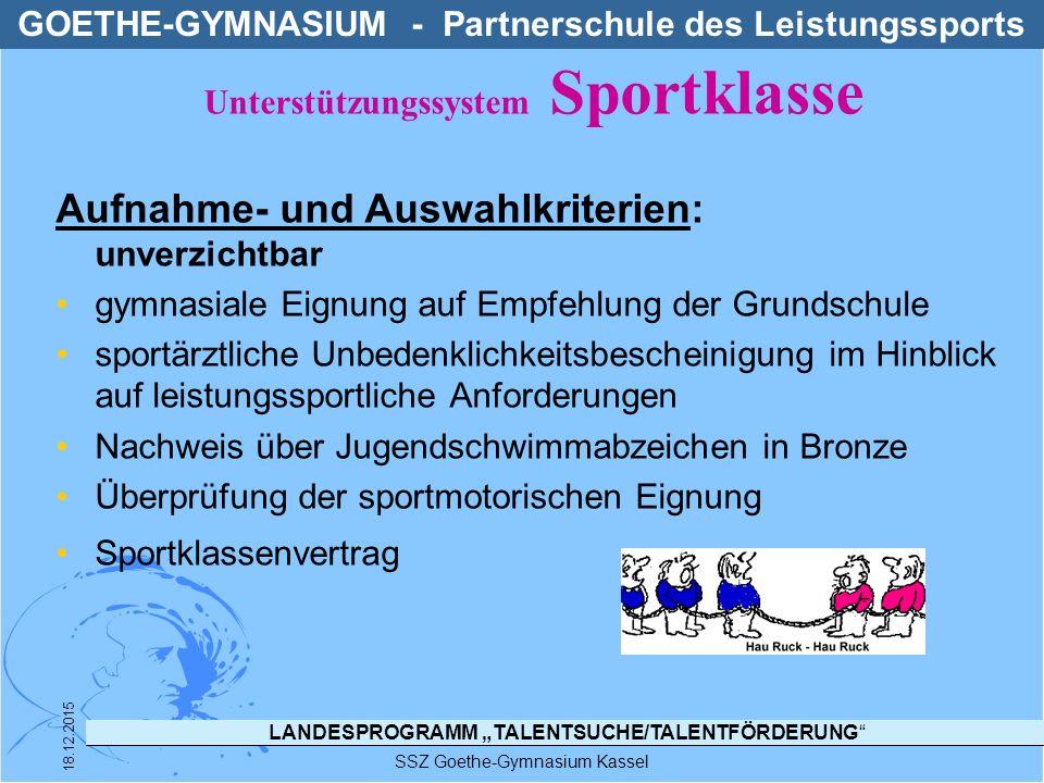 """LANDESPROGRAMM """"TALENTSUCHE/TALENTFÖRDERUNG"""" SSZ Goethe-Gymnasium Kassel 18.12.2015 Aufnahme- und Auswahlkriterien: unverzichtbar gymnasiale Eignung a"""