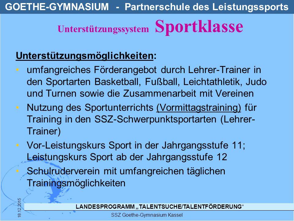 """LANDESPROGRAMM """"TALENTSUCHE/TALENTFÖRDERUNG"""" SSZ Goethe-Gymnasium Kassel 18.12.2015 Unterstützungsmöglichkeiten: umfangreiches Förderangebot durch Leh"""