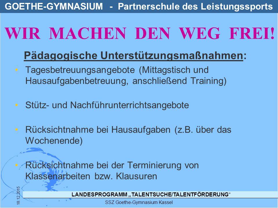 """LANDESPROGRAMM """"TALENTSUCHE/TALENTFÖRDERUNG"""" SSZ Goethe-Gymnasium Kassel 18.12.2015 Pädagogische Unterstützungsmaßnahmen: Tagesbetreuungsangebote (Mit"""