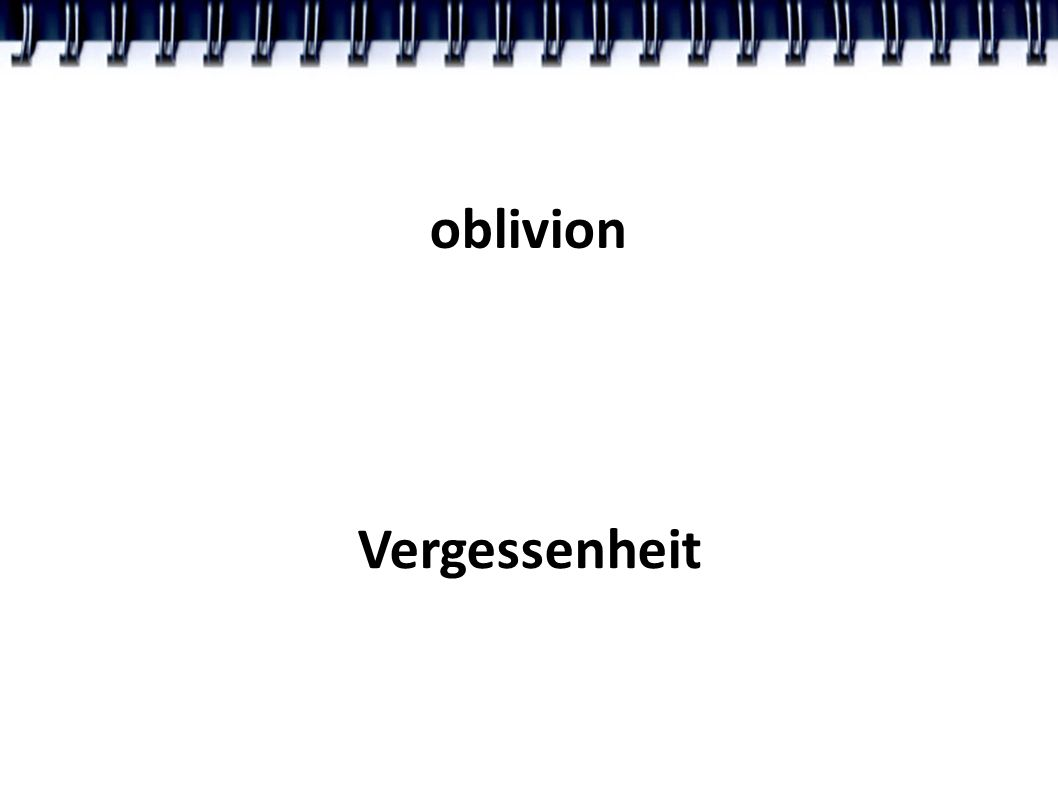 oblivion Vergessenheit