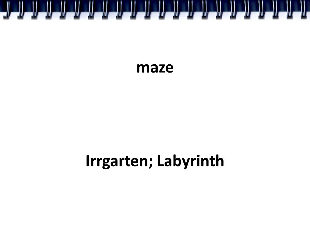 maze Irrgarten; Labyrinth
