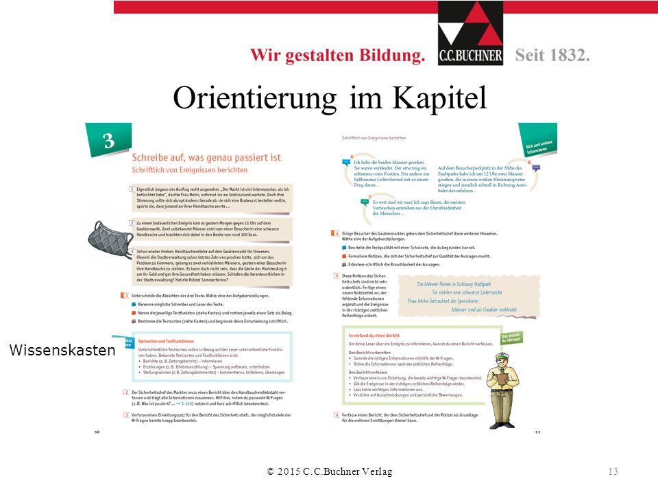 Orientierung im Kapitel Wissenskasten © 2015 C.C.Buchner Verlag 13