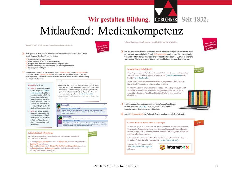 Mitlaufend: Medienkompetenz © 2015 C.C.Buchner Verlag 15