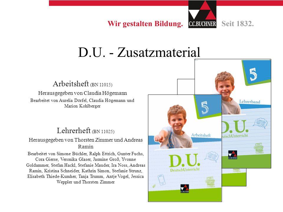 D.U. - Zusatzmaterial Arbeitsheft (BN 11015) Herausgegeben von Claudia Högemann Bearbeitet von Aurelia Dörfel, Claudia Högemann und Marion Kohlberger
