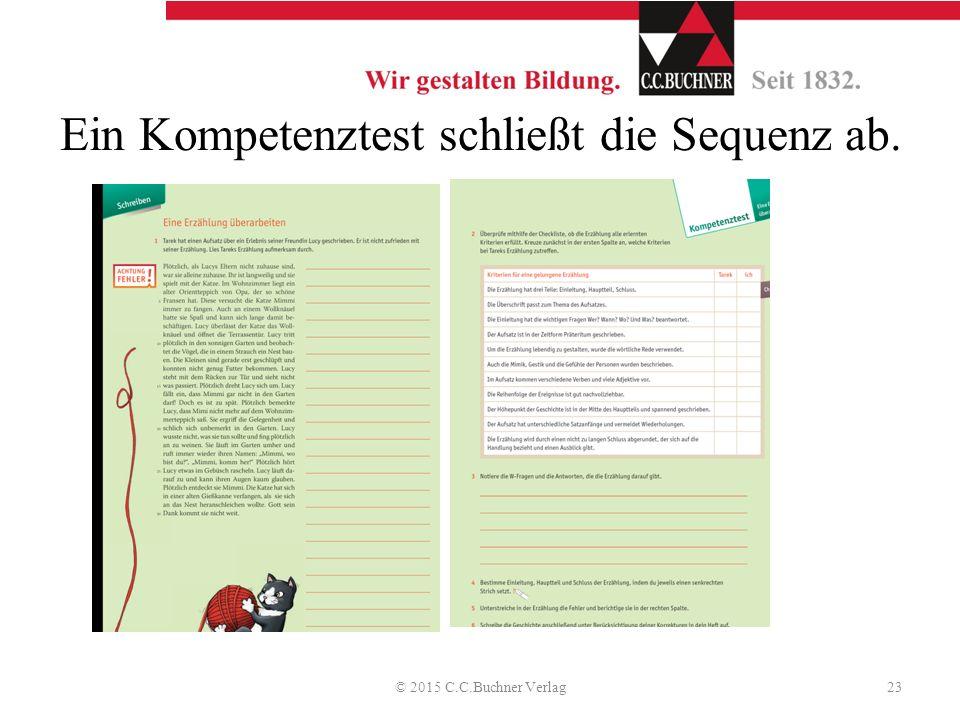 Ein Kompetenztest schließt die Sequenz ab. © 2015 C.C.Buchner Verlag23