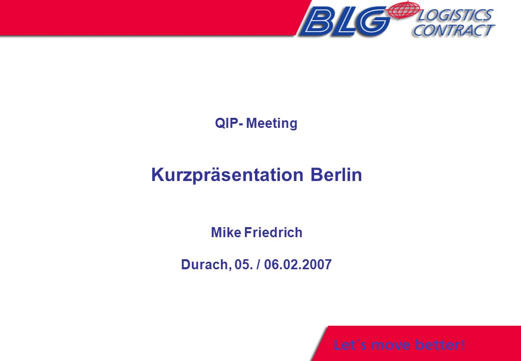 QIP- Meeting Kurzpräsentation Berlin Mike Friedrich Durach, 05. /