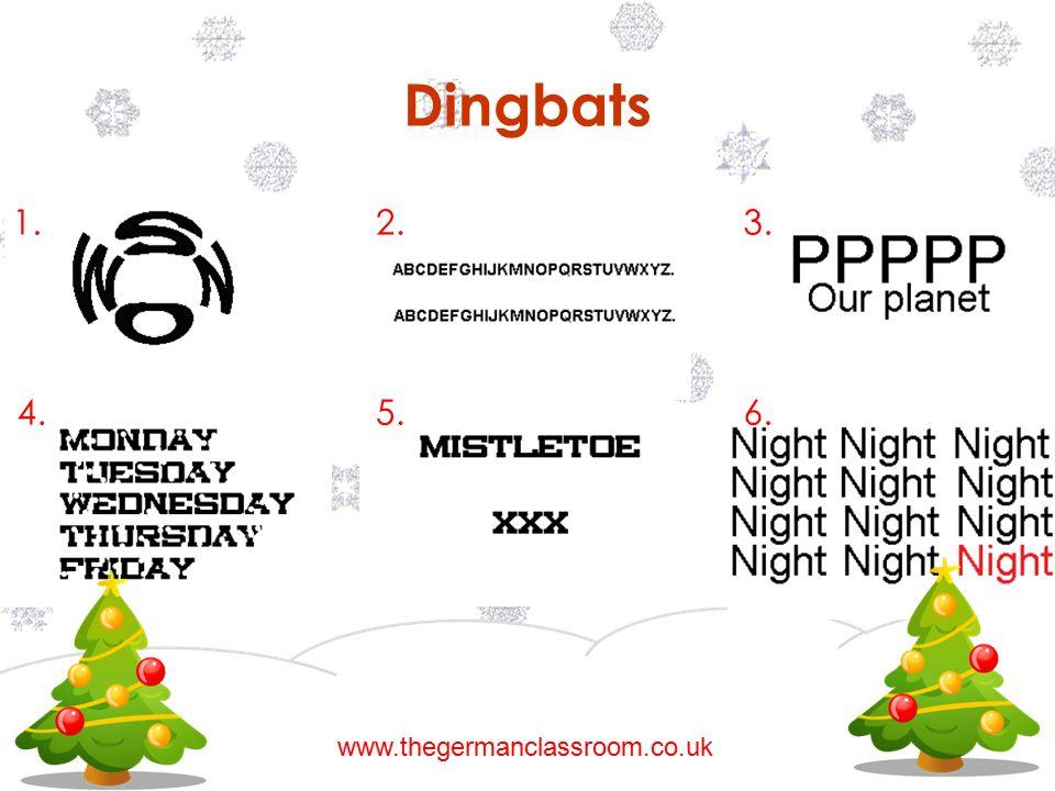 Dingbats 1. 4. 3.2. 5.6. www.thegermanclassroom.co.uk