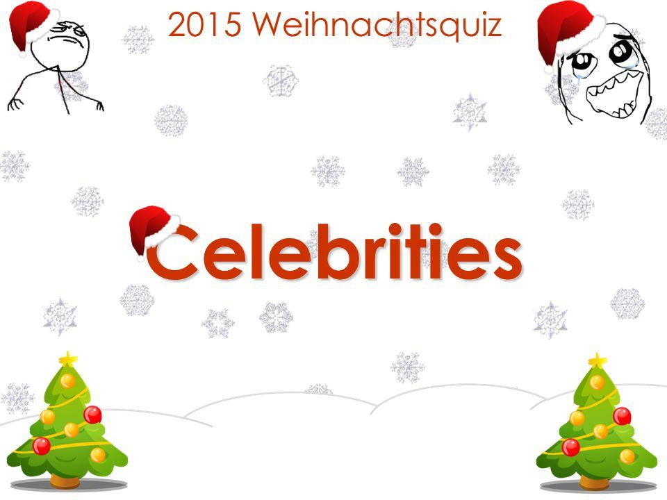 2015 WeihnachtsquizCelebrities