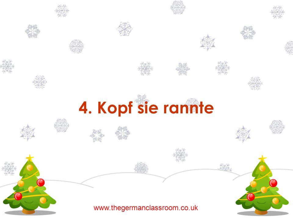 4. Kopf sie rannte www.thegermanclassroom.co.uk