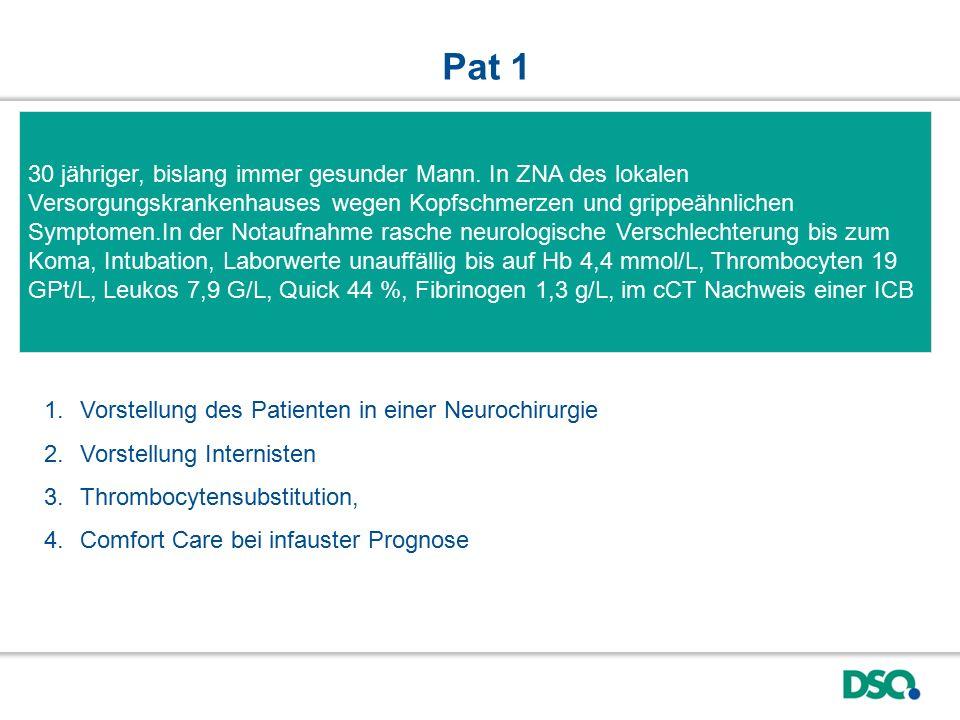 Serologische Untersuchungen und PCR auf HIV, Hepatitis B und C alle negativ, Hirntoddiagnostik inzwischen abgeschlossen.