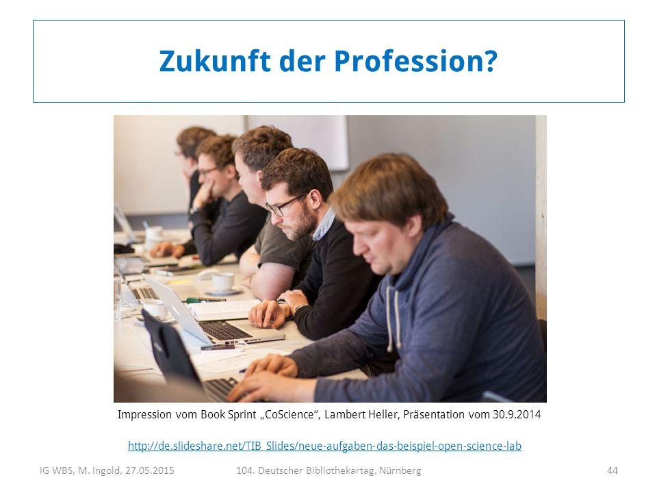 """IG WBS, M. Ingold, 27.05.2015104. Deutscher Bibliothekartag, Nürnberg44 Impression vom Book Sprint """"CoScience"""", Lambert Heller, Präsentation vom 30.9."""