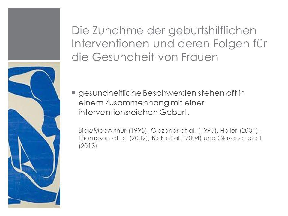 Zahlen aus der Schweiz Spontangeburten  2001 66.7 %  2010 55,7 % Instrumentellen Geburten (Vacuum / Zange)  2001 6.8 %  201011.7% Sectiorate  200126.5%  201032.6% (Hanselmann/ von Greyerz 2013:11)