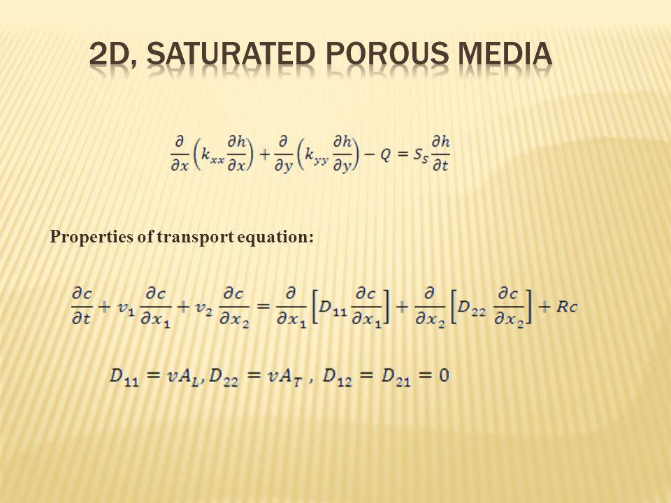 Properties of transport equation: