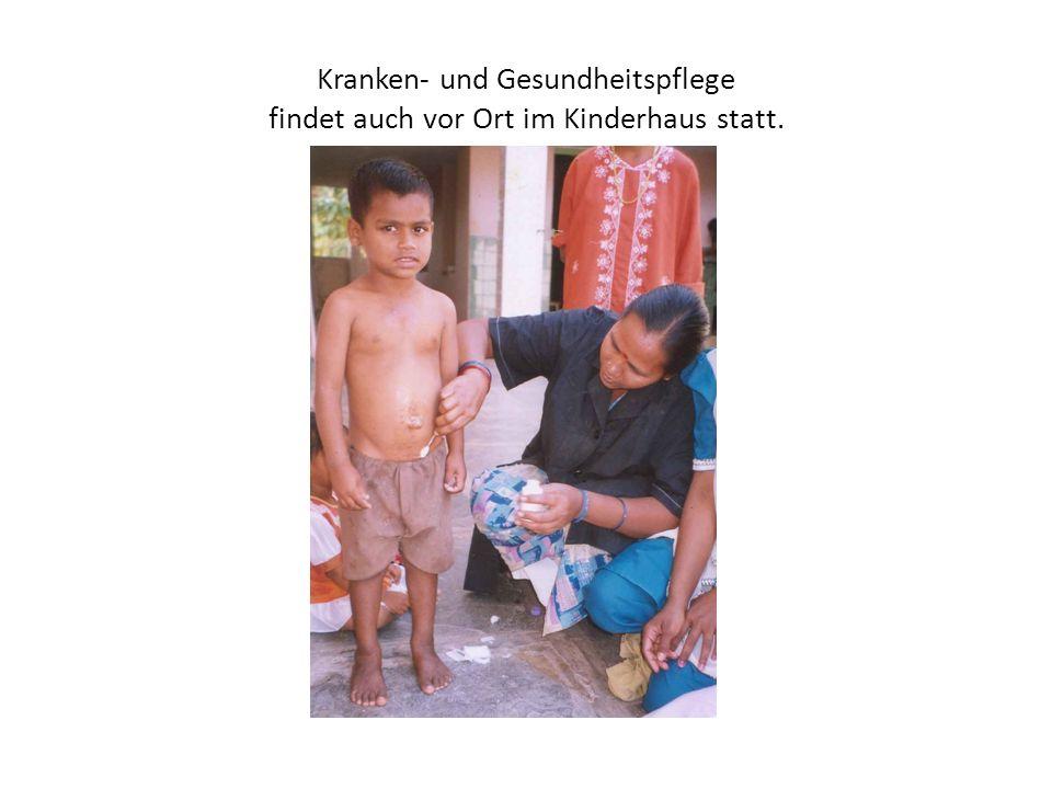 Kranken- und Gesundheitspflege findet auch vor Ort im Kinderhaus statt.