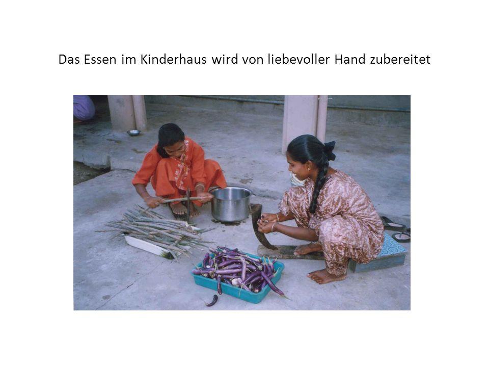 Das Essen im Kinderhaus wird von liebevoller Hand zubereitet
