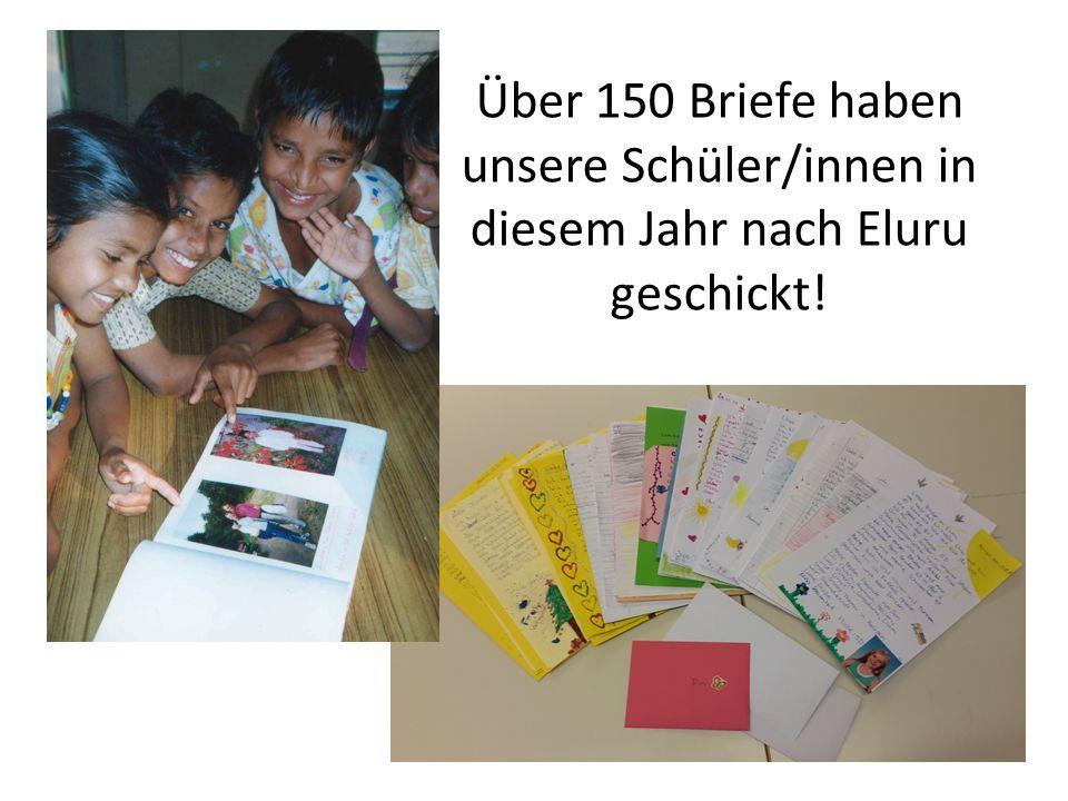 Über 150 Briefe haben unsere Schüler/innen in diesem Jahr nach Eluru geschickt!