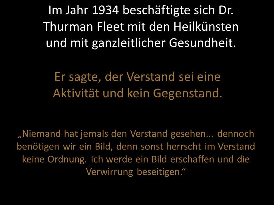 Im Jahr 1934 beschäftigte sich Dr.