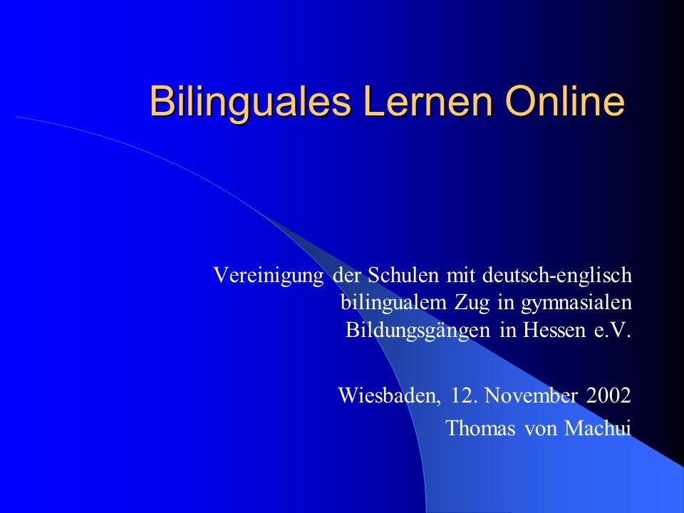 Bilinguales Lernen Online Vereinigung der Schulen mit deutsch-englisch bilingualem Zug in gymnasialen Bildungsgängen in Hessen e.V.